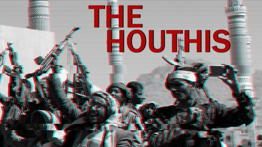 The Houthis and War in Yemen