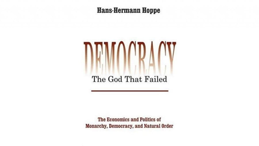 Book Review: Democracy – The God That Failed