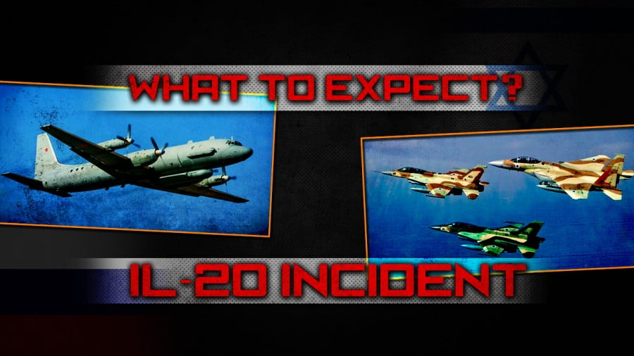 Russian IL-20 Shootdown and S-300 Supplies to Syria. What to Expect?