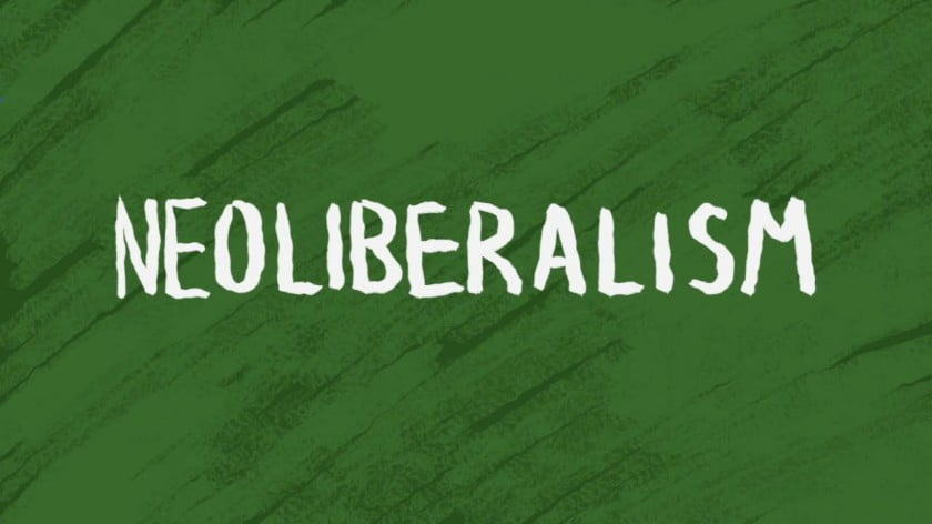 What is Neoliberalism?