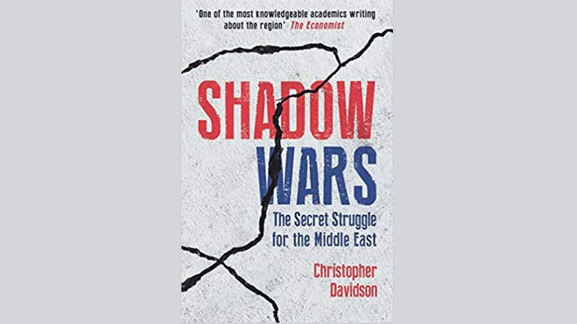 Book Review: Shadow Wars – The Secret Struggle for the Middle East
