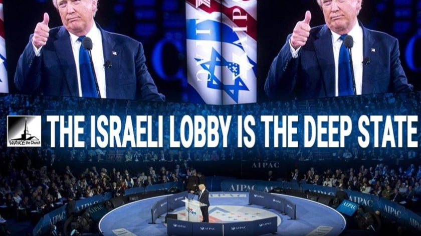 The Israeli Lobby Is the Deep State