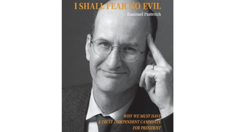 Book Review: I Shall Fear No Evil. Why We Need a Truly Independent Candidate for U.S. President
