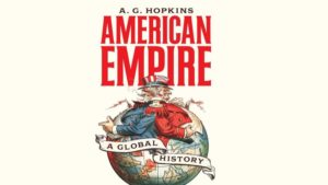 American Empire – A Global History